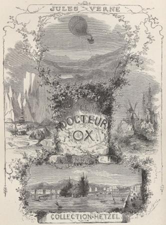 "Jules Verne, ""Dr. Ox"", Frontispiece by Jules Verne"