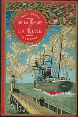 """Jules Verne, """"From the Earth to the Moon"""", Cover by Jules Verne"""