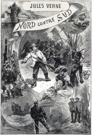 """Jules Verne, Frontispiece of """"North Against South"""" by Jules Verne"""