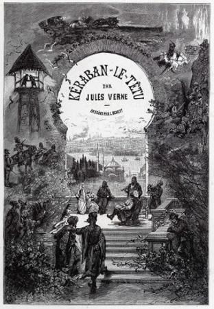 "Jules Verne, ""Keraban the Inflexible"", Frontispiece by Jules Verne"