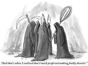 """""""And that's when I realized that I much preferred making frothy desserts."""" - New Yorker Cartoon by Julia Suits"""