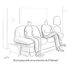 """""""If we're going to talk, can we at least have the TV blaring?"""" - New Yorker Cartoon by Julia Suits"""