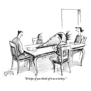 """""""It helps if you think of it as a turkey."""" - New Yorker Cartoon by Julia Suits"""
