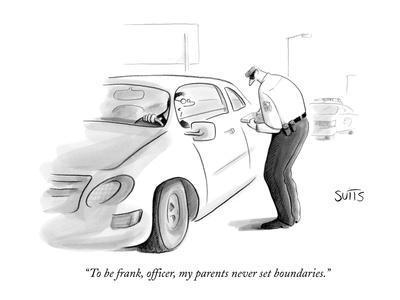 """To be frank, officer, my parents never set boundaries."" - New Yorker Cartoon"