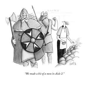 """""""We made a bit of a mess in Aisle 2."""" - New Yorker Cartoon by Julia Suits"""