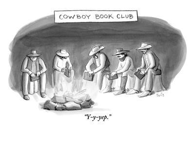 """""""Y-y-yep."""" - New Yorker Cartoon"""