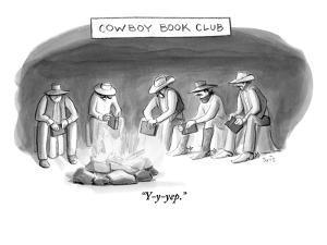 """""""Y-y-yep."""" - New Yorker Cartoon by Julia Suits"""