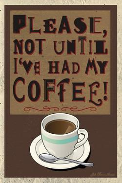 Please Not before My Coffee by Julie Goonan