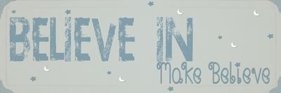 Believe Make Believe Blue