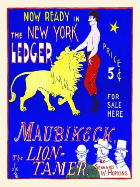 Now Ready in the New York Ledger, Maubikeck, the Lion-Tamer by Julius A. Scotson-Clark