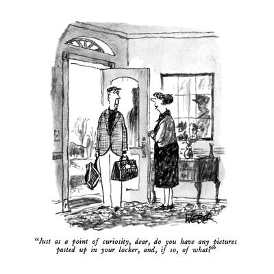 https://imgc.allpostersimages.com/img/posters/just-as-a-point-of-curiosity-dear-do-you-have-any-pictures-pasted-up-in-new-yorker-cartoon_u-L-PGT7PT0.jpg?artPerspective=n