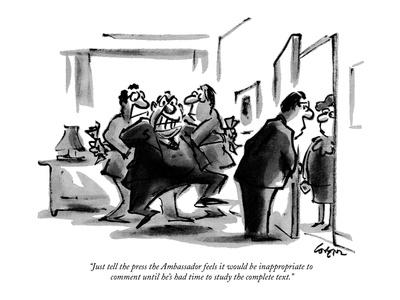 https://imgc.allpostersimages.com/img/posters/just-tell-the-press-the-ambassador-feels-it-would-be-inappropriate-to-com-new-yorker-cartoon_u-L-PGR2QH0.jpg?artPerspective=n