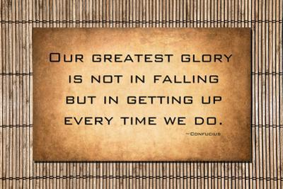 Our Greatest Glory - Confucius Quote by JustASC