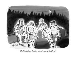 """""""And that's how Twitter almost crashed the Dow."""" - New Yorker Cartoon by Kaamran Hafeez"""
