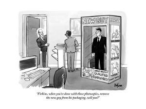 """""""Firkins, when you're done with those photocopies, remove the new guy from?"""" - New Yorker Cartoon by Kaamran Hafeez"""