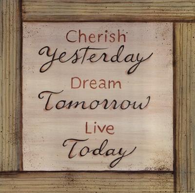 Cherish, Dream, Live