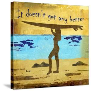 It Doesn't Get Any Better by Karen J^ Williams