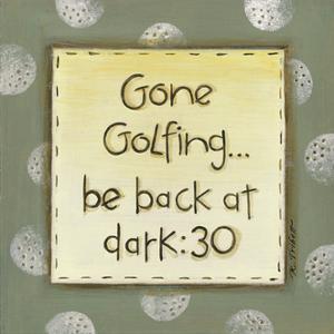 Gone Golfing by Karen Tribett