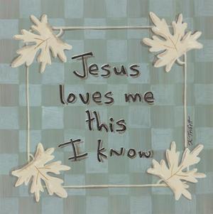 Jesus Loves Me by Karen Tribett