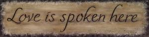 Love Is Spoken Here by Karen Tribett
