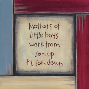 Mothers of Little Boys by Karen Tribett