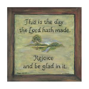 This Is the Day the Lord Hath Made by Karen Tribett