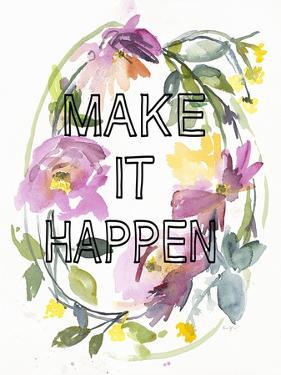 Make it Happen by Karin Johannesson