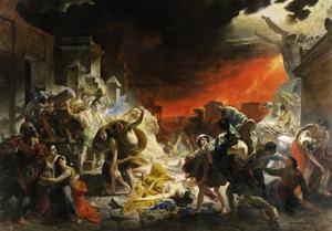 The Last Day of Pompeii by Karl Briullov