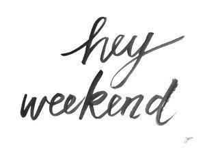 Hey Weekend by Karyn Panganiban