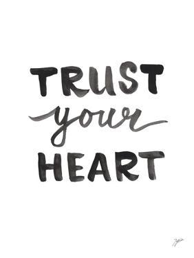 Trust Your Heart by Karyn Panganiban