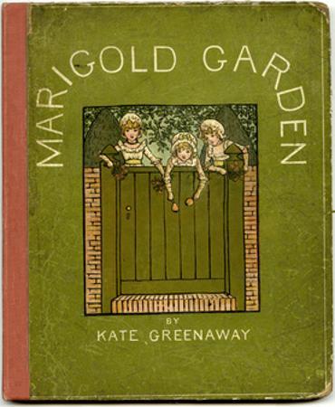 Cover Design, Marigold Garden by Kate Greenaway