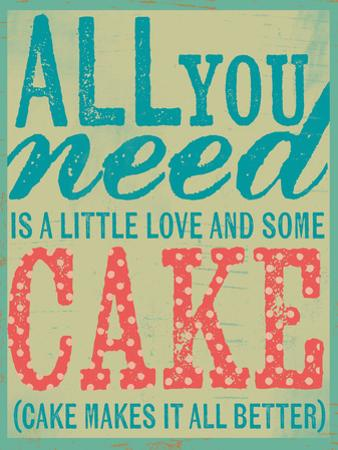 All You Need Is Cake by Katie Doucette