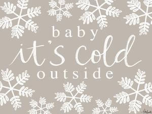 Baby, It's Cold Outside by Katie Doucette