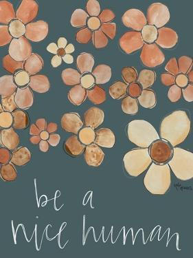 Be a Nice Human by Katie Doucette