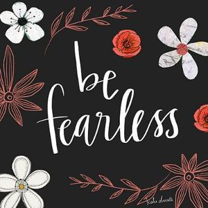 Be Fearless by Katie Doucette