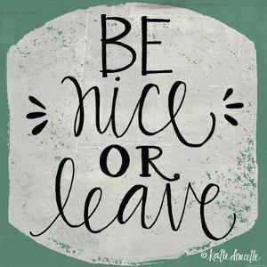 Be Nice by Katie Doucette