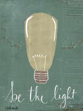 Be the Light by Katie Doucette