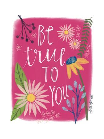 Be True to You by Katie Doucette