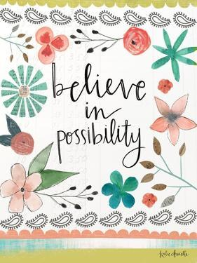 Believe in Possibility by Katie Doucette