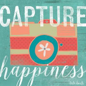 Capture Happiness by Katie Doucette