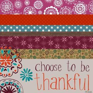 Choose to Be Thankful by Katie Doucette
