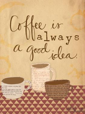 Coffee Is a Good Idea by Katie Doucette