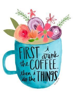 Coffee Then Things by Katie Doucette