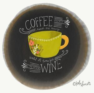 Coffee Until Wine by Katie Doucette