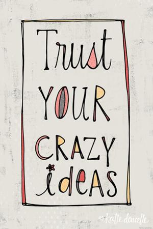 Crazy Ideas by Katie Doucette