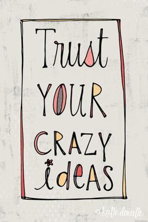 Crazy Ideas by Katie Doucette