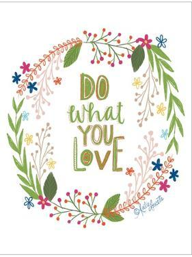 Do What You Love by Katie Doucette