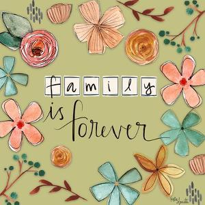 Family is Forever by Katie Doucette