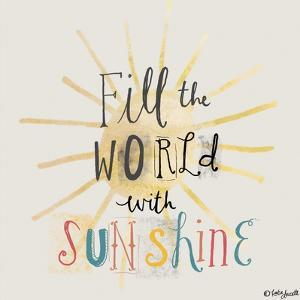 Fill the World with Sunshine by Katie Doucette