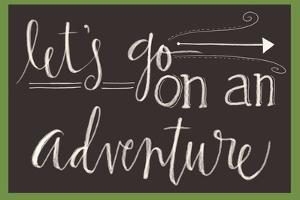 Go on an Adventure by Katie Doucette